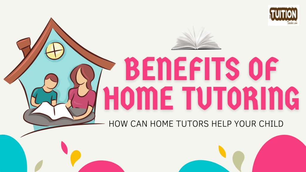 benefits of home tutor