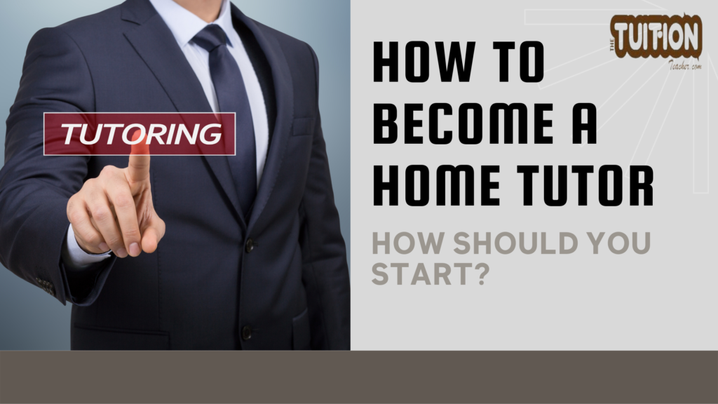 how to become home tutor